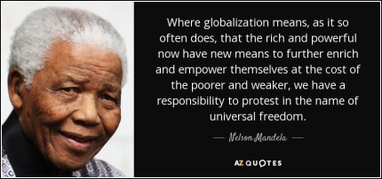 quote-where-globalization-means-as-it-so-often-does-that-the-rich-and-powerful-now-have-new-nelson-mandela-18-53-47