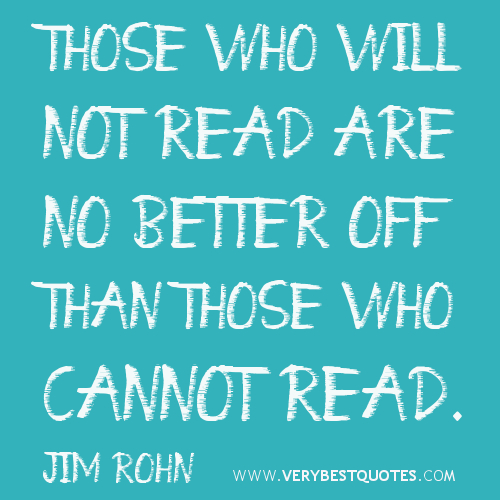 reading-quotes-Those-who-will-not-read-are-no-better-off-than-those-who-cannot-read.-